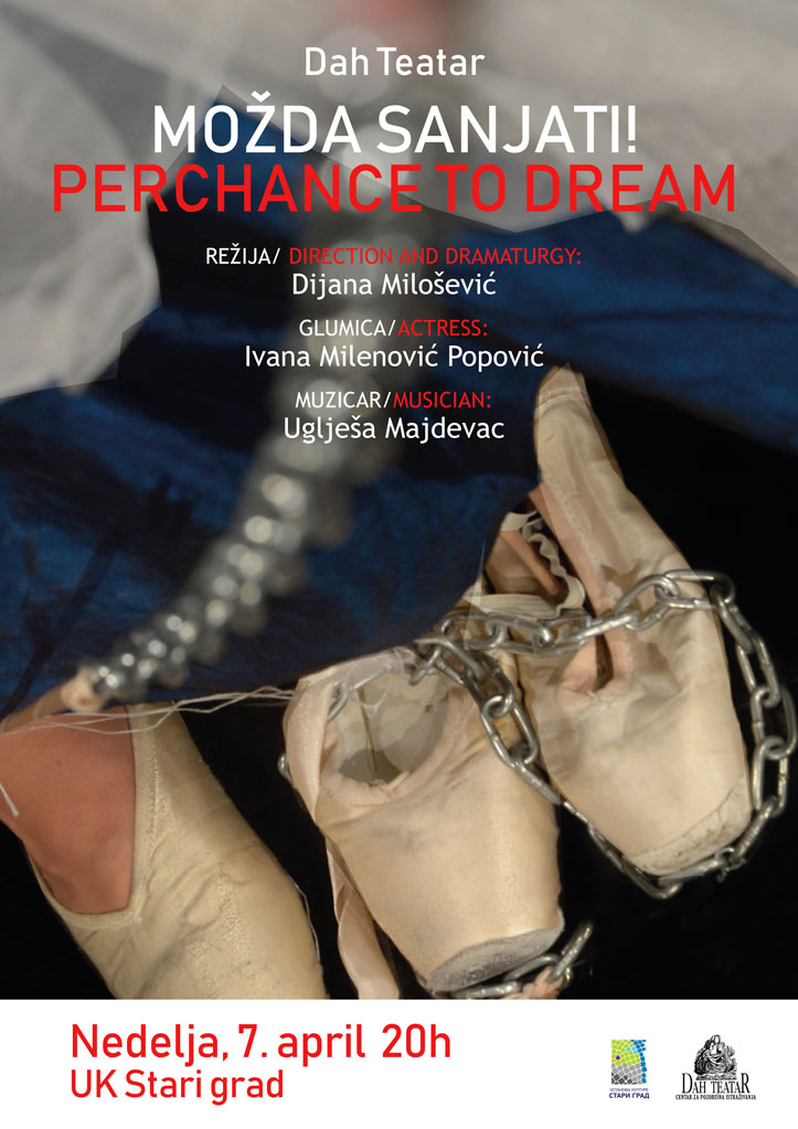 """Možda sanjati"" – ""Perchance to dream"" – DAH Teatar"